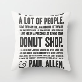 American Psycho - Patrick Bateman's Confession Throw Pillow