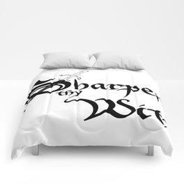 Sharpen Thy Wit Comforters