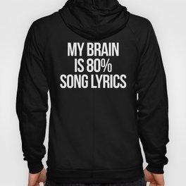 Song Lyrics Funny Quote Hoody