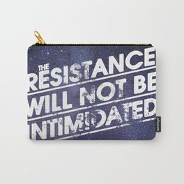 The Resistance Will Not Be Intimidated Carry-All Pouch