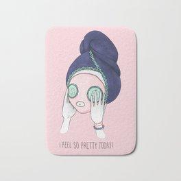 I Feel So Pretty Today! Bath Mat