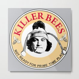 Killer bees: Not Ready for Primetime Players Metal Print