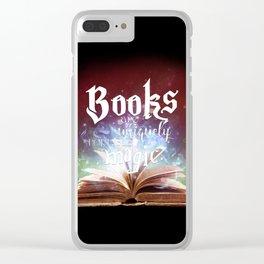 Books Are A Uniquely Portable Magic Clear iPhone Case