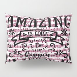Notes are the building blocks of much written music Pillow Sham