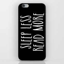 Sleep less, read more - inverted iPhone Skin