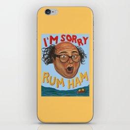 Rum Ham iPhone Skin