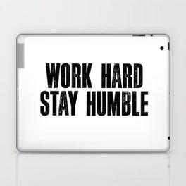 Work Hard Stay Humble Black and White Letterpress Poster Office Decor Tee Shirt Laptop & iPad Skin