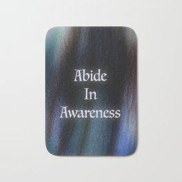Abide In Awareness Inspiration Bath Mat
