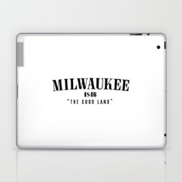 Milwaukee — The Good Land Laptop & iPad Skin