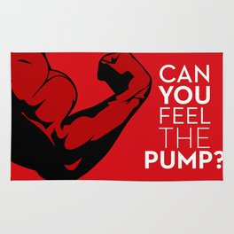 CAN YOU FEEL THE PUMP? FITNESS SLOGAN CROSSFIT MUSCLE Rug