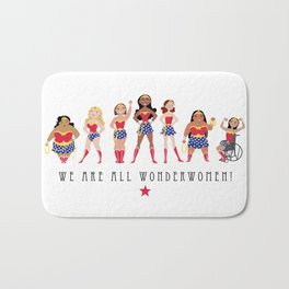 We Are All Wonderwomen! Bath Mat