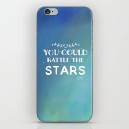 You could rattle the stars iPhone Skin
