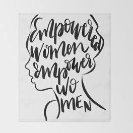 Empowered Women Empower Women Quote Throw Blanket
