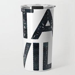 STAY WILD Vintage Black and White Travel Mug