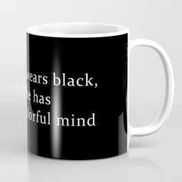 She Wears Black Coffee Mug