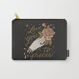 Love You to Pieces Carry-All Pouch