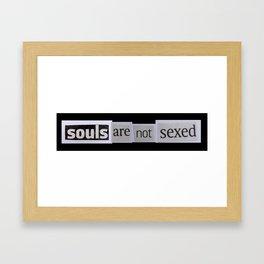 souls are not sexed Framed Art Print