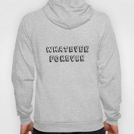 Whatever Forever (Purple) Hoody