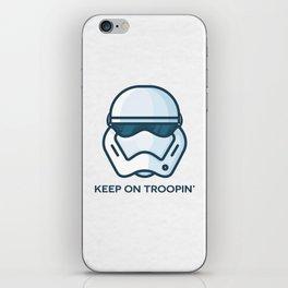 Keep on Troopin' iPhone Skin