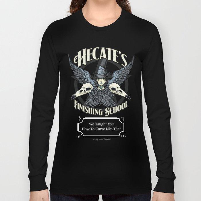 Hecate's Finishing School Long Sleeve T-shirt