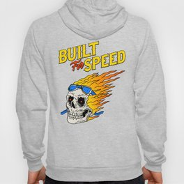 Built for speed Hoody