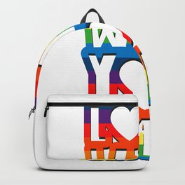 Love Who You Want Gay Pride For Men Women Backpack