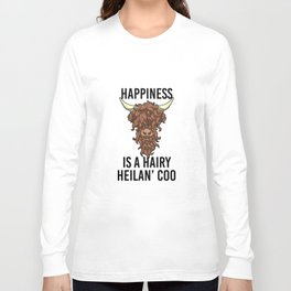 Happiness Is A Harry Heilan' Coo Highland Cow Long Sleeve T-shirt