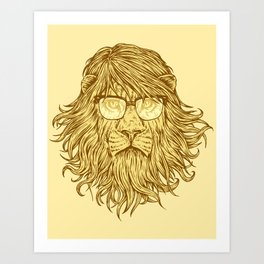 Lions Are Smarter Than I Am Art Print