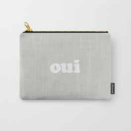 Oui - french - yes!!! Carry-All Pouch
