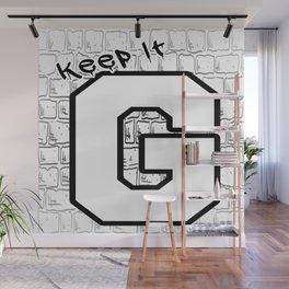 Keep It G Wall Mural