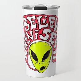 Alien: I'll believe it when I see it Travel Mug