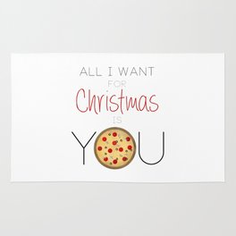 All I Want For Christmas is You ... Pizza Rug