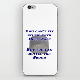 You Can't Fix Stupid iPhone Skin