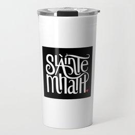 Slainte Mhath on black Travel Mug