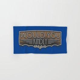 Would You Kindly Hand & Bath Towel
