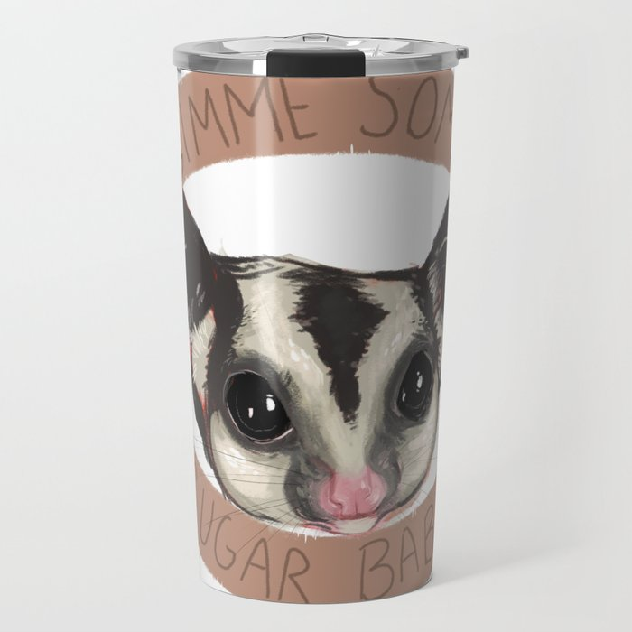 Gimmie some sugar, baby Travel Mug