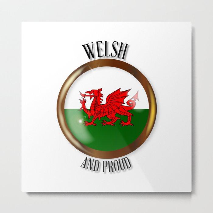 Welsh Proud Flag Button Metal Print