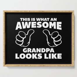 Awesome Grandpa Funny Quote Serving Tray