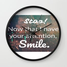 smile... Wall Clock