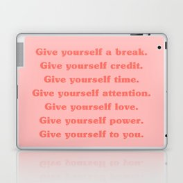 Give yourself... Laptop & iPad Skin