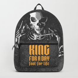 King For A Day Skull Backpack