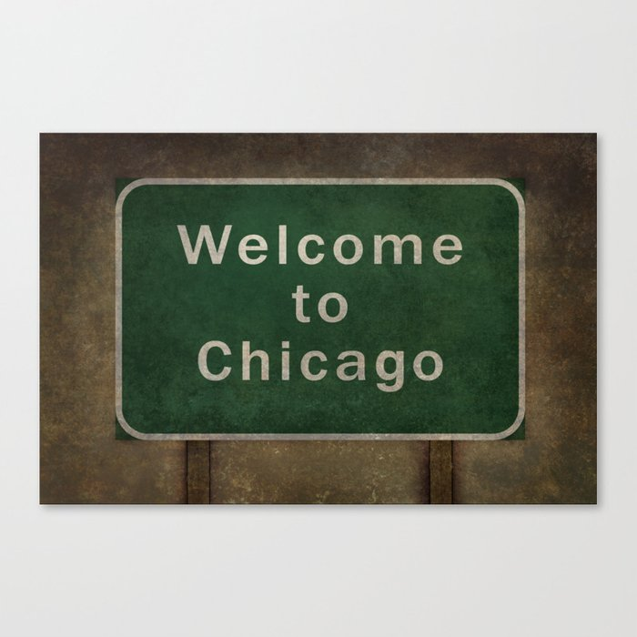 Welcome To Chicago Highway Road Side Sign Canvas Print By