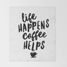 Life Happens Coffee Helps Throw Blanket