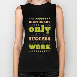 Work Before Success - Mark Twain Quote Biker Tank