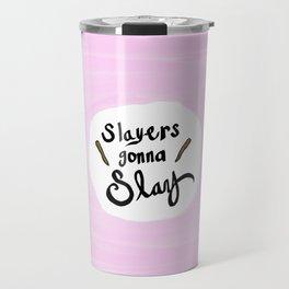 Slayers Gonna Slay Travel Mug