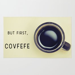 But First, Covfefe Rug