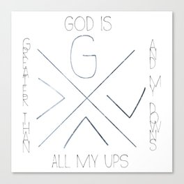 God is greater Canvas Print