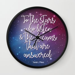 To the stars who listen & the dreams that are answered! Wall Clock