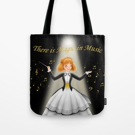 There is Magic in Music Tote Bag
