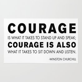 Courage quote - Winston Churchill Rug